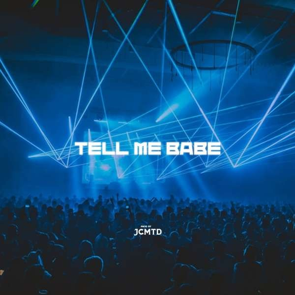 Tell Me Babe
