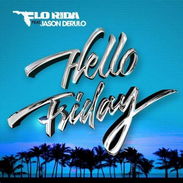 FloRida ft Jason Derulo - Hello Friday (Instrumental)